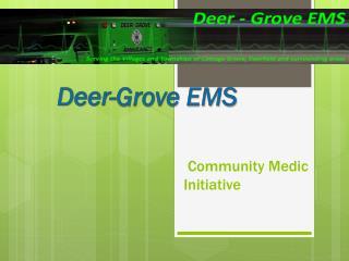 Community Medic  Initiative