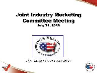 Joint Industry Marketing Committee Meeting July 31, 2010