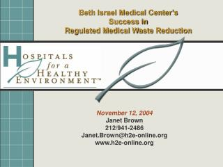 Beth Israel Medical Center's  Success in  Regulated Medical Waste Reduction