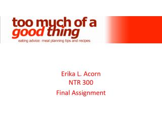 Erika L. Acorn NTR 300 Final Assignment