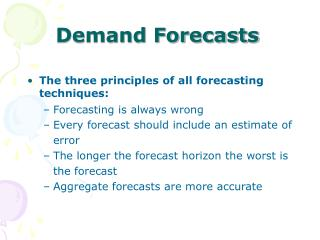 Demand Forecasts