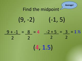 Find the midpoint
