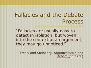 Fallacies and the Debate Process