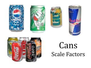 Cans Scale Factors