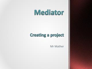 Mediator