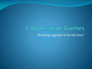 Cooperative Games