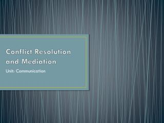 Conflict Resolution and Mediation