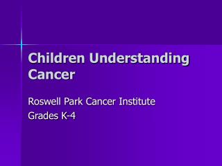 Children Understanding Cancer