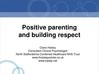 Positive parenting  and building respect