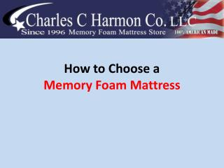How  to Choose  a  Memory Foam  M attress