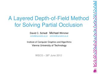 A  Layered Depth-of-Field Method for Solving  Partial  Occlusion