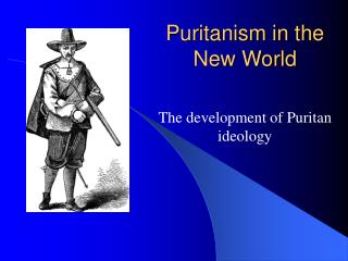 Puritanism in the New World
