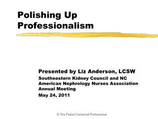 Polishing Up Professionalism
