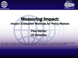 Measuring Impact: Impact Evaluation Methods for Policy Makers