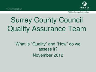 Surrey County Council Quality Assurance Team