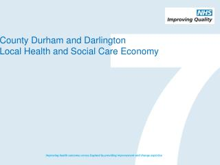 County Durham and Darlington Local Health and Social Care Economy