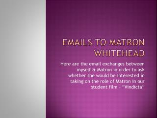 Emails To Matron Whitehead