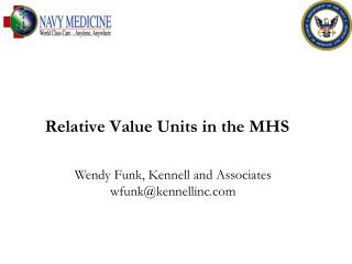 Relative Value Units in the MHS