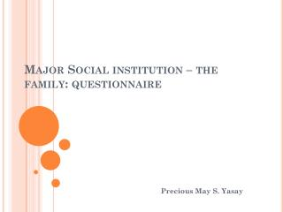 Major Social institution – the family: questionnaire