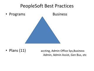 PeopleSoft Best Practices