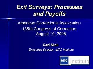 Exit Surveys: Processes and Payoffs