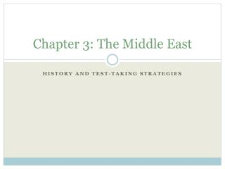 Chapter 3: The Middle East