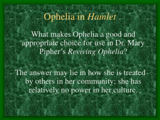 Ophelia in Hamlet