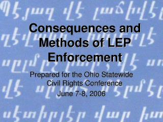 Consequences and Methods of LEP Enforcement