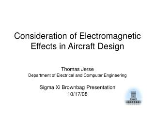 Consideration of Electromagnetic Effects in Aircraft Design