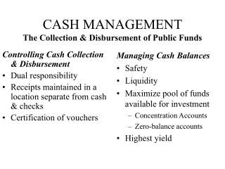 CASH MANAGEMENT The Collection & Disbursement of Public Funds