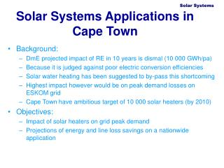 Solar Systems Applications in Cape Town