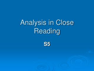 Analysis in Close Reading