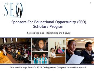 Sponsors For Educational Opportunity (SEO) Scholars Program