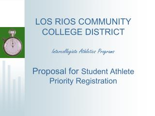 PROPOSAL for Student Athlete Priority Registration