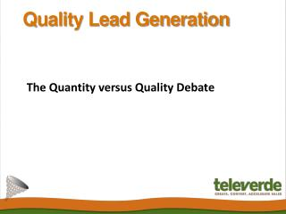 Quality Lead Generation: The Quantity versus Quality Debate