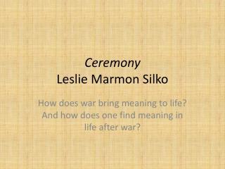 Ceremony Leslie Marmon  Silko