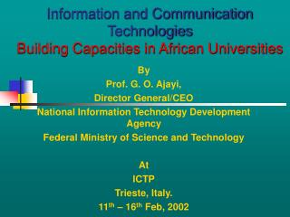Information and Communication Technologies Building Capacities in African Universities