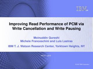 Improving Read Performance of PCM via  Write Cancellation and Write Pausing