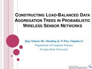 Constructing Load-Balanced Data  Aggregation Trees  in Probabilistic Wireless  Sensor Networks