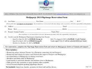 Medjugorje 2013 Pilgrimage Reservation Form