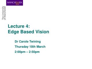 Lecture 4: Edge Based Vision