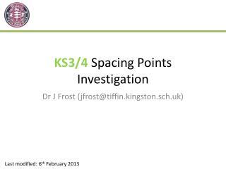 KS3/4  Spacing Points Investigation