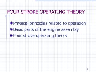 FOUR STROKE OPERATING THEORY