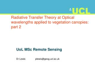 Radiative Transfer Theory at Optical wavelengths applied to vegetation canopies: part 2