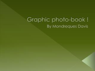 Graphic photo-book !