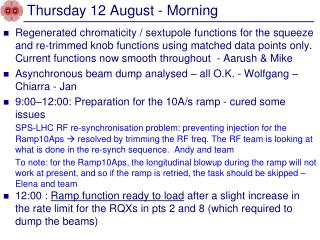 Thursday 12 August - Morning