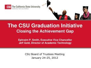 CSU Board of Trustees Meeting January 24-25, 2012
