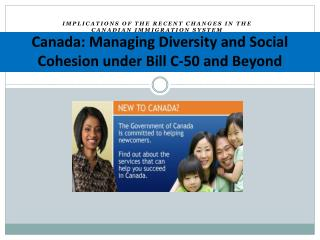 Canada: Managing Diversity and Social Cohesion under Bill C-50 and Beyond