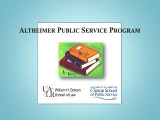 Altheimer Public Service Program