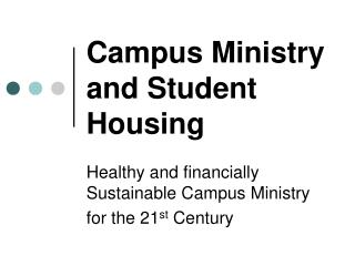 Campus Ministry and Student Housing